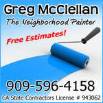 Greg McClellan - The Neighborhood Painter 909-596-4158