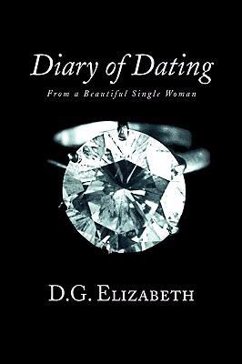 diary of dating dg elizabeth Updates from money diarists who went on dates during the course of their money  diaries.