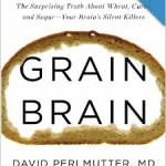 Consuming too much grain could punch a big hole in your health, according to the new book, Grain Brain.